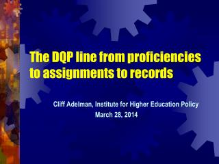 The DQP line from proficiencies to assignments to records
