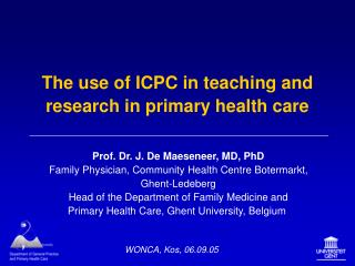 The use of ICPC in teaching and research in primary health care