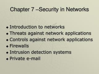 Chapter 7 –Security in Networks