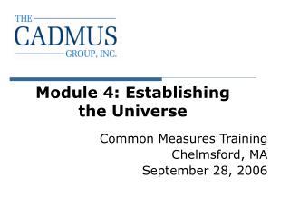 Module 4: Establishing  the Universe