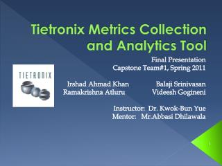Tietronix Metrics Collection and Analytics Tool