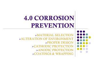 4.0 CORROSION PREVENTION