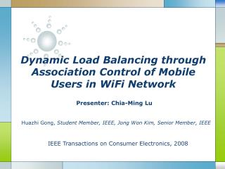 Dynamic Load Balancing through Association Control of Mobile Users in WiFi Network