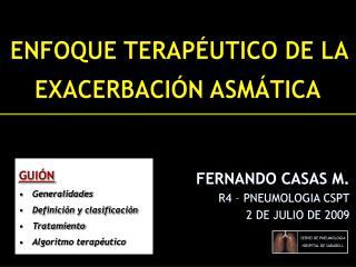 FERNANDO CASAS M. R4 – PNEUMOLOGIA CSPT 2 DE JULIO DE 2009