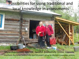 Possibilities for using traditional and local knowledge in assessments