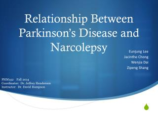 Relationship Between Parkinson's Disease and Narcolepsy