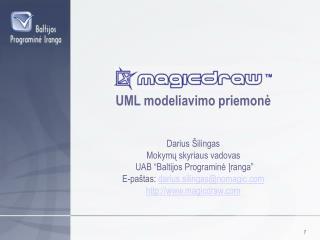 UML modeliavimo priemon ?