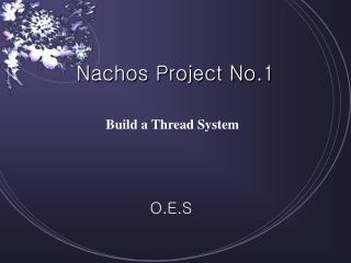 Nachos Project No.1