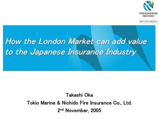 How the London Market can add value to the Japanese Insurance Industry