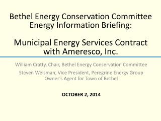 William Cratty, Chair, Bethel Energy  Conservation  Committee