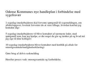 Odense Kommunes nye handleplan i forbindelse med sygefravær