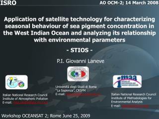 Application of satellite technology for characterizing seasonal behaviour of sea pigment concentration in the West India