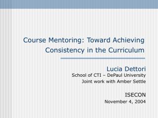 Course Mentoring: Toward Achieving  Consistency in the Curriculum