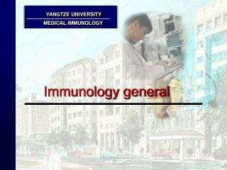 Immunology general