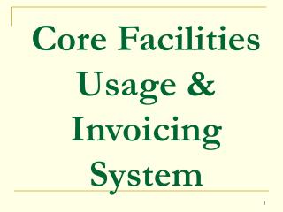 Core Facilities Usage & Invoicing System