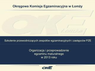 Szkolenie przewodniczących zespołów egzaminacyjnych i zastępców PZE