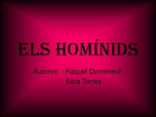 ELS HOMÍNIDS