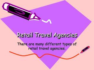 Retail Travel Agencies