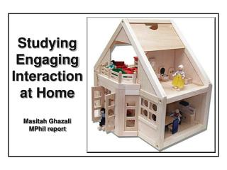 Studying Engaging Interaction at Home Masitah Ghazali MPhil report