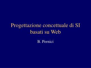 Progettazione concettuale di SI basati su Web