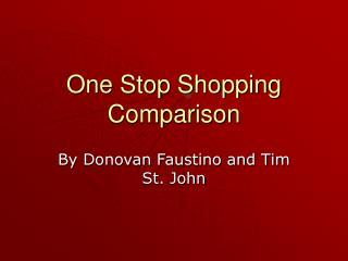 One Stop Shopping Comparison