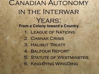 Canadian Autonomy in the Interwar Years: