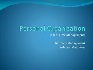 Personal Organization