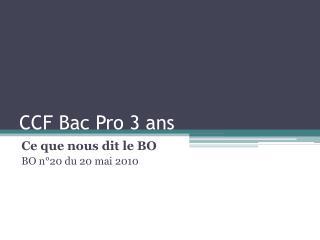 CCF Bac Pro 3 ans