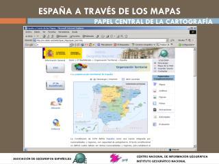 ESPAÑA A TRAVÉS DE LOS MAPAS