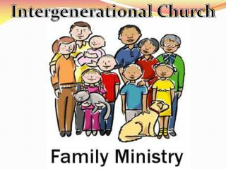 Intergenerational Church