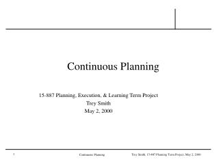 Continuous Planning