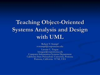 Teaching Object-Oriented Systems Analysis and Design with UML