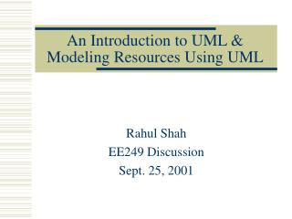 An Introduction to UML & Modeling Resources Using UML