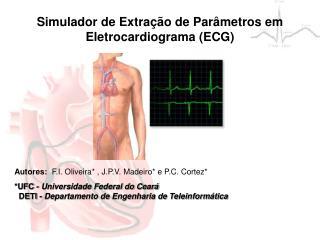 Simulador de Extração de Parâmetros em Eletrocardiograma (ECG)