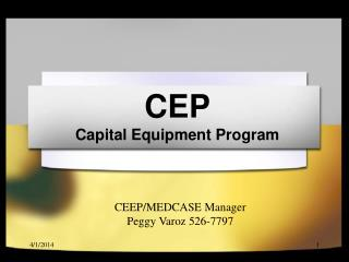 CEP Capital Equipment Program