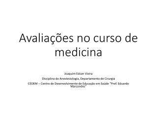 Avaliações no curso de medicina