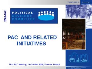 PAC  AND RELATED INITIATIVES