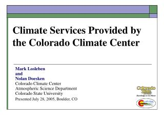 Climate Services Provided by the Colorado Climate Center