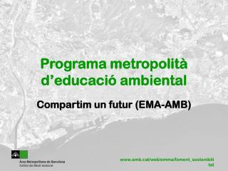 Programa metropolità  d'educació ambiental