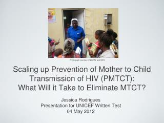Jessica Rodrigues Presentation for UNICEF Written Test 04 May 2012