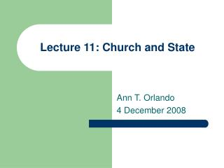Lecture 11: Church and State