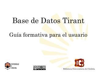 Base de Datos Tirant Guía formativa para el usuario