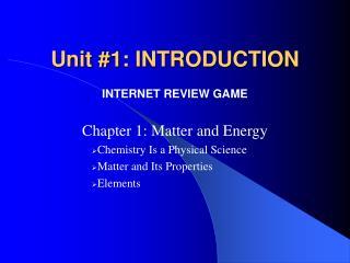 Unit #1: INTRODUCTION
