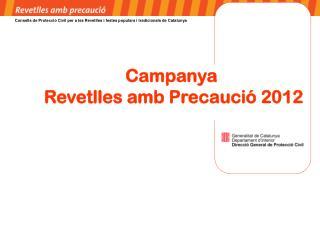 Campanya  Revetlles amb Precaució 2012