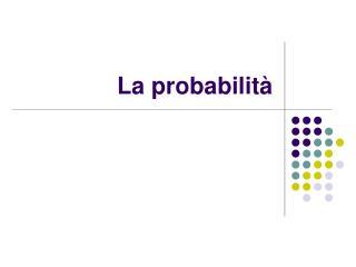 La probabilità