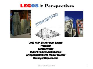 2013 NSTA STEM Forum & Expo Presenter Kenton Wesby DuPont Hadley Middle School