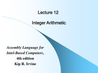 Lecture 12  Integer Arithmetic