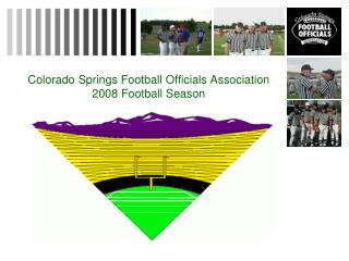 Colorado Springs Football Officials Association 2008 Football Season
