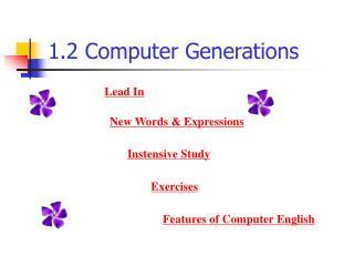 1.2 Computer Generations