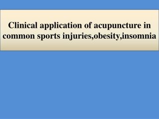 Clinical Application of Acupuncture in Common Sports Injuries